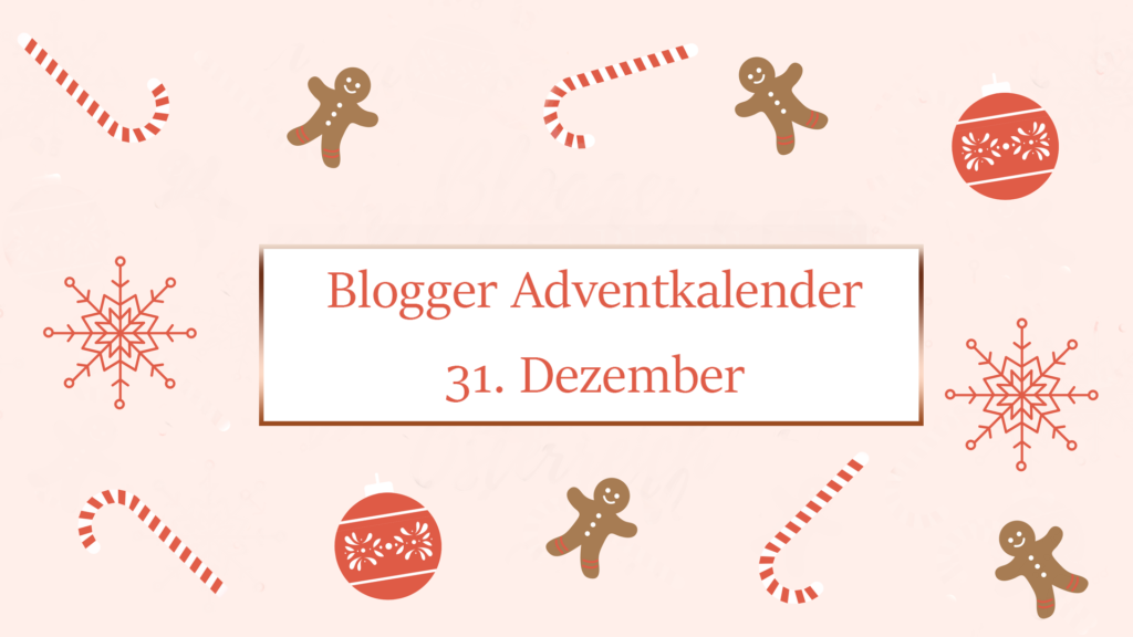 Happy New Year! + GEWINNSPIEL #BloggerAdventkalenderAT